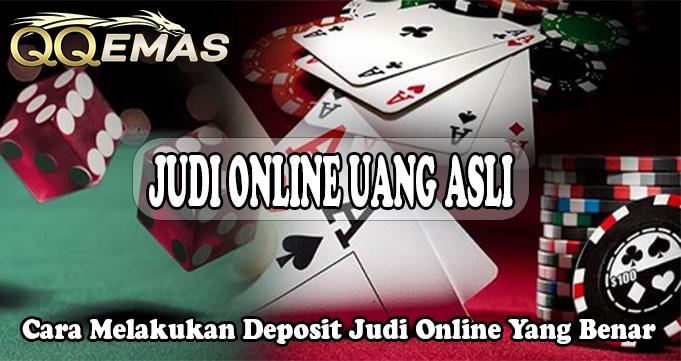 Cara Melakukan Deposit Judi Online Yang Benar